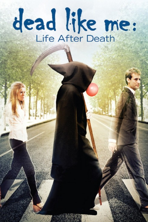 Dead Like Me Life After Death Original Movie