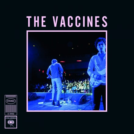 Thevaccines Live From London England What Did You Expect